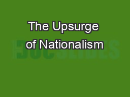 The Upsurge of Nationalism