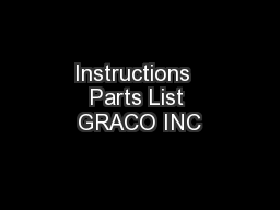 Instructions  Parts List GRACO INC