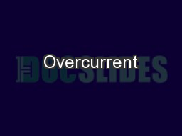 Overcurrent PowerPoint PPT Presentation