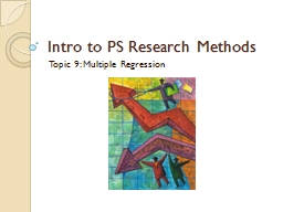 Topic 9: Multiple Regression PowerPoint PPT Presentation