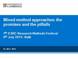 Mixed method approaches: the promises and the pitfalls PowerPoint PPT Presentation