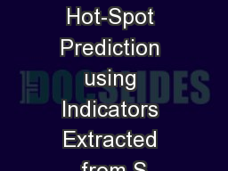 Crime Hot-Spot Prediction using Indicators Extracted from S
