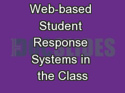 Integrating Web-based Student Response Systems in the Class