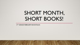 Short month, short books!