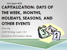 Capitalization: Days of the Week, Months, Holidays, Seasons