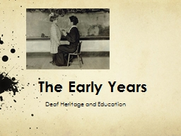 The Early Years PowerPoint PPT Presentation