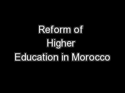 Reform of Higher Education in Morocco