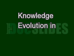 Knowledge Evolution in