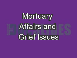 Mortuary Affairs and Grief Issues