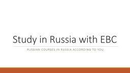 Study in Russia with EBC