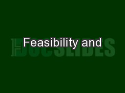 Feasibility and