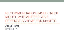 Recommendation Based Trust Model with an Effective Defense