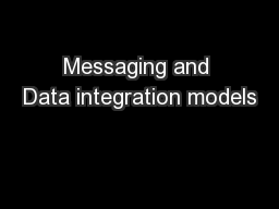 Messaging and Data integration models