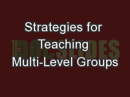 Strategies for Teaching Multi-Level Groups