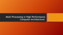 Multi-Processing in High Performance Computer Architecture: