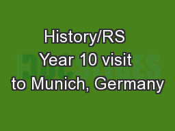 History/RS Year 10 visit to Munich, Germany