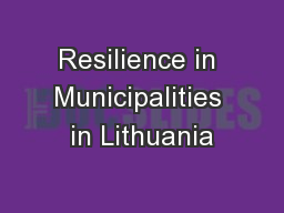 Resilience in Municipalities in Lithuania