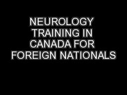 NEUROLOGY TRAINING IN CANADA FOR FOREIGN NATIONALS