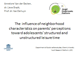 The influence of neighborhood characteristics on parents'