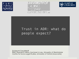 Trust in ADR: what do people expect? PowerPoint PPT Presentation