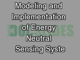 Modeling and Implementation of Energy Neutral Sensing Syste