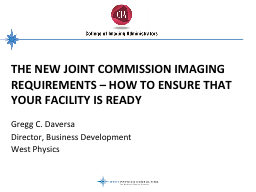 The New Joint Commission Imaging Requirements – How to En