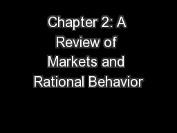 Chapter 2: A Review of Markets and Rational Behavior