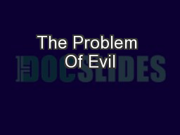 The Problem Of Evil PowerPoint PPT Presentation