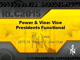 Power & Vice: Vice Presidents Functional