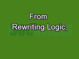 From Rewriting Logic,