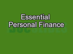 essentials of personal finance The bewildering array of financial choices facing people, and the hectic pace of  life today, make financial decisions more difficult than ever the prospect of living .