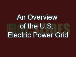 An Overview of the U.S. Electric Power Grid