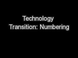 Technology Transition: Numbering PowerPoint PPT Presentation