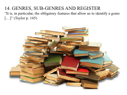 14. GENRES, SUB-GENRES AND REGISTER