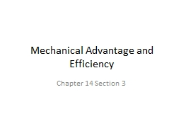 Mechanical Advantage and Efficiency PowerPoint PPT Presentation
