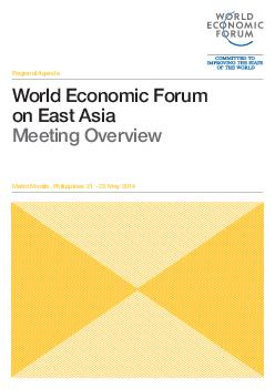 Regional Agenda World Economic Forum on East Asia Meeting Overview Metro Manila Philippines    May  Leveraging Growth for Equitable Progress Tackling corruption is the overarching philosophy that has