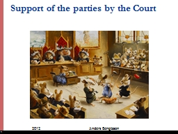 Support of the parties by the Court PowerPoint PPT Presentation