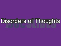 Disorders of Thoughts PowerPoint PPT Presentation
