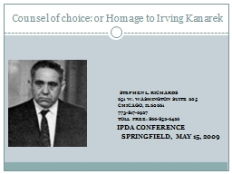 Counsel of choice: or Homage to Irving