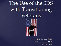 The Use of the SDS with Transitioning Veterans
