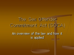 The Sex Offender Commitment Act (SOCA)