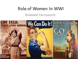 Role of Women In WWI PowerPoint PPT Presentation