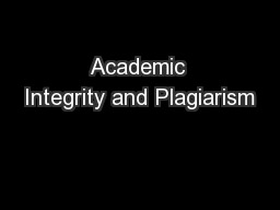 Academic Integrity and Plagiarism