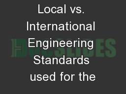 Local vs. International Engineering Standards used for the