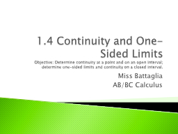 1.4 Continuity and One-Sided Limits PowerPoint PPT Presentation