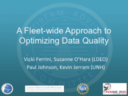 A Fleet-wide Approach to Optimizing Data Quality