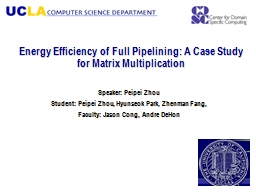 Energy Efficiency of Full Pipelining: A Case Study for Matr