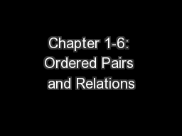 Chapter 1-6: Ordered Pairs and Relations