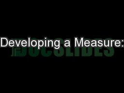 Developing a Measure: