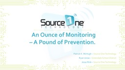 An Ounce of Monitoring